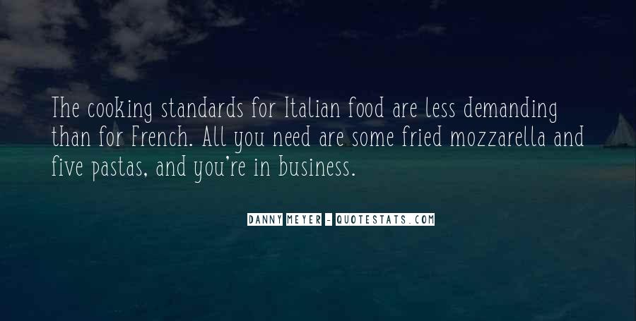 Cooking And Business Quotes #1049154