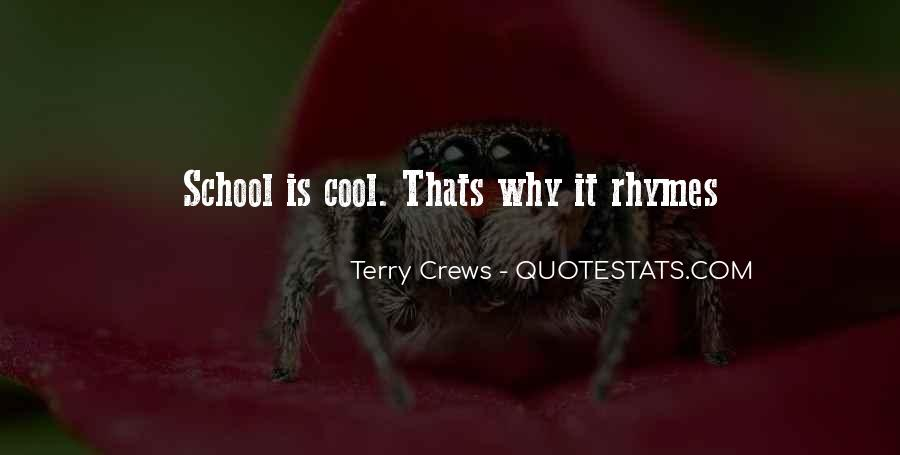 Cool Rhymes Quotes #1172278