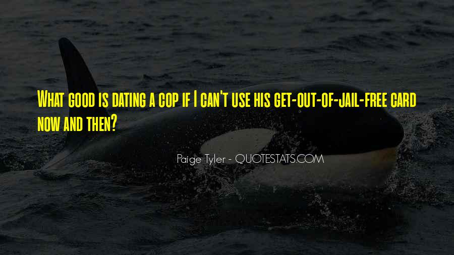 Cop Out Quotes #1207617