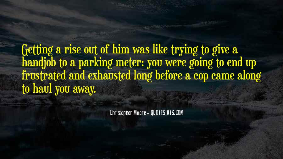 Cop Out Quotes #1514245
