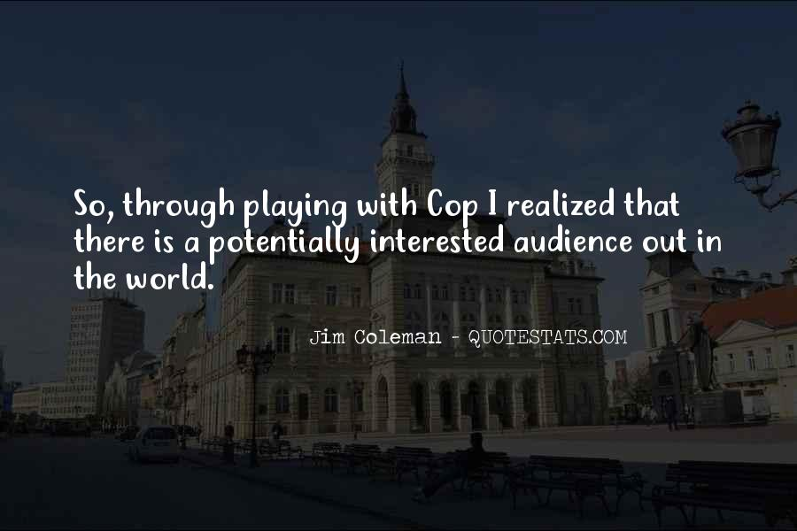 Cop Out Quotes #1781806