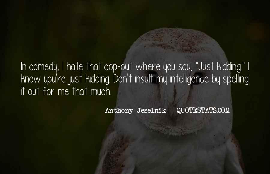 Cop Out Quotes #298370