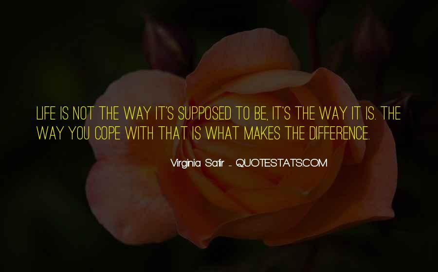 Cope With Life Quotes #1011711