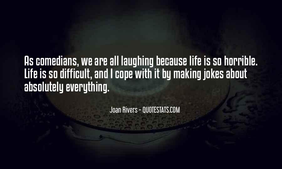 Cope With Life Quotes #1187124