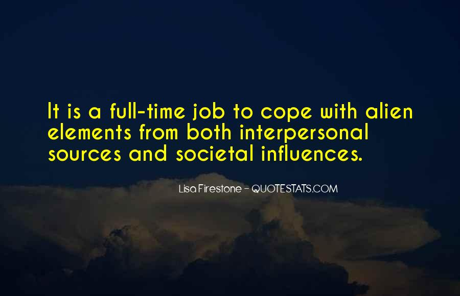 Cope With Life Quotes #1281885