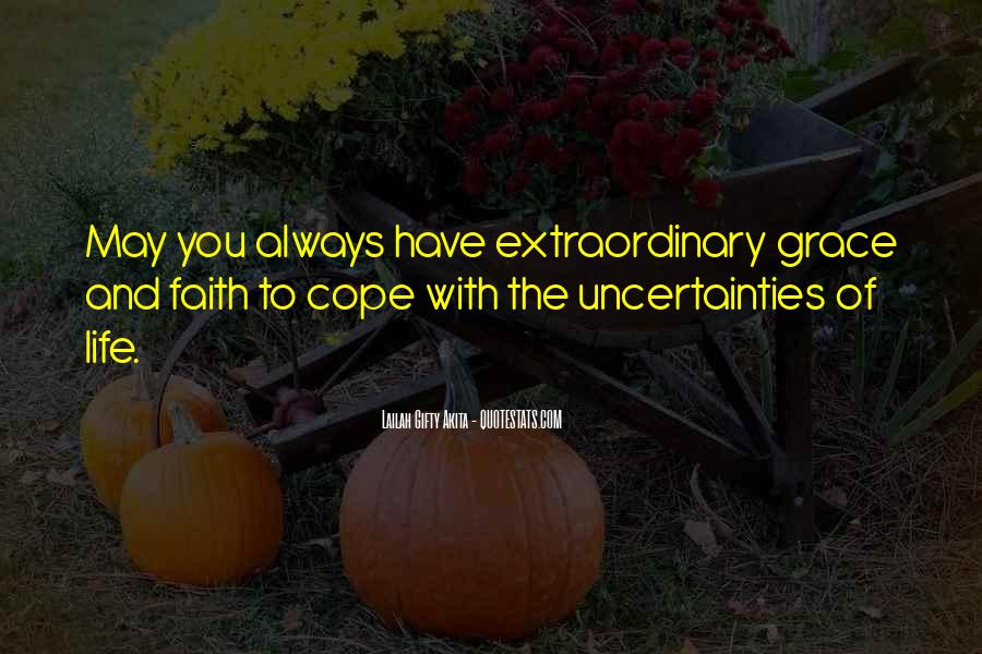Cope With Life Quotes #1342599