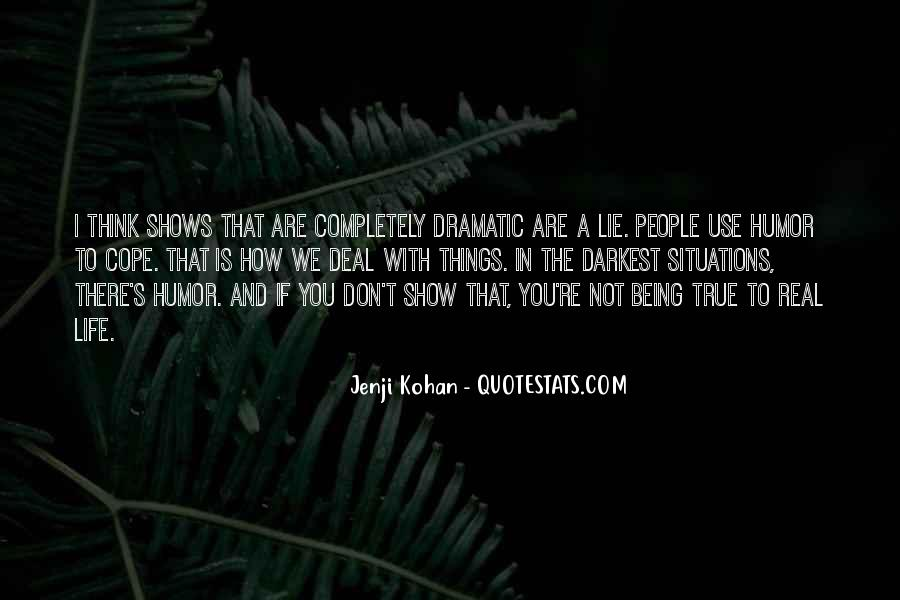 Cope With Life Quotes #1390610