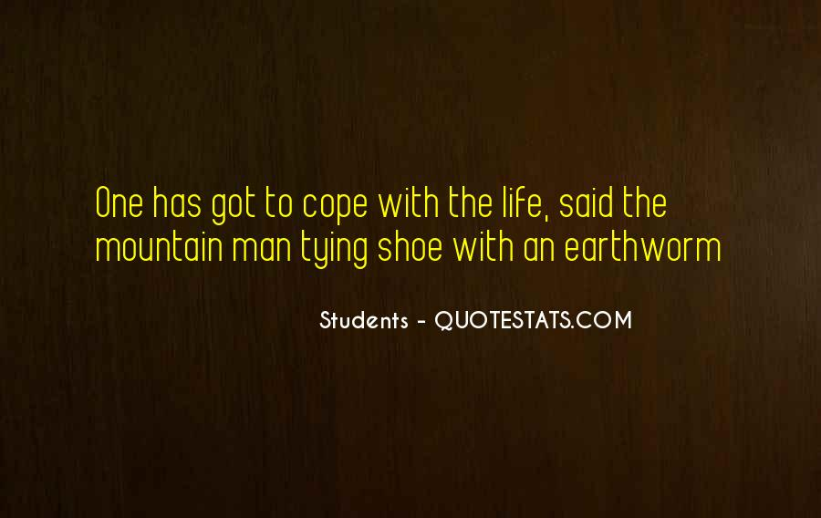 Cope With Life Quotes #1561427