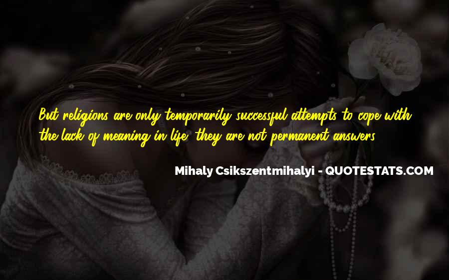 Cope With Life Quotes #1620871