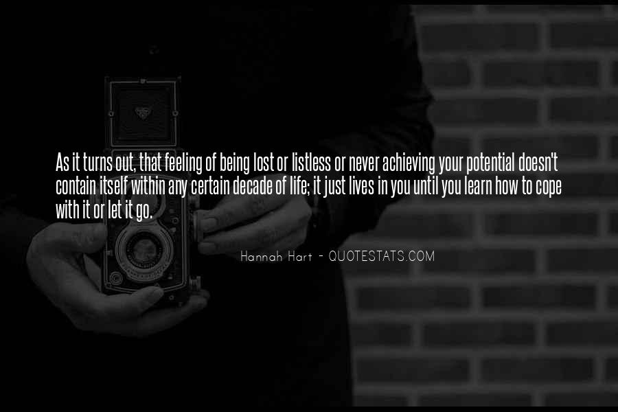 Cope With Life Quotes #1810168