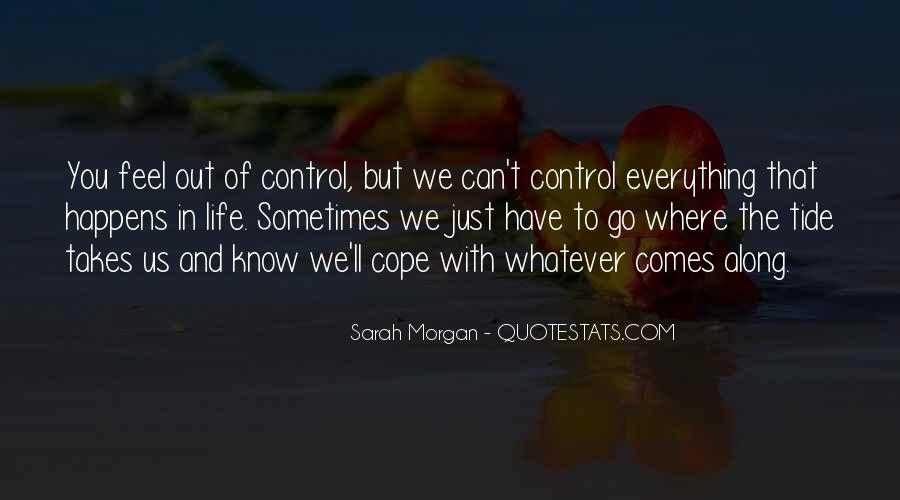 Cope With Life Quotes #207092
