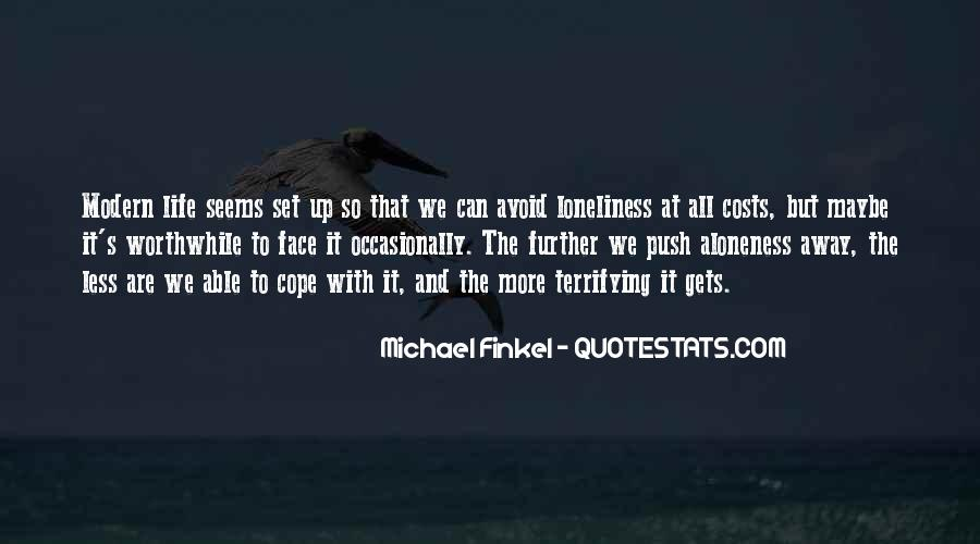 Cope With Life Quotes #241600