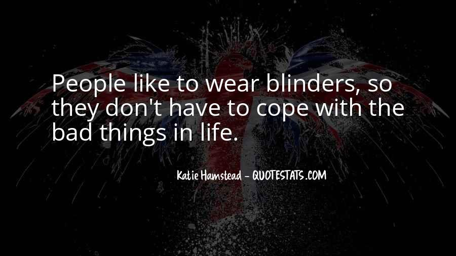 Cope With Life Quotes #401318
