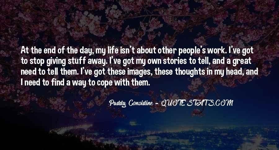 Cope With Life Quotes #418648