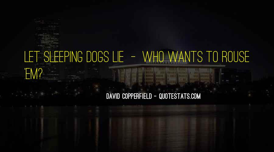 Copperfield Quotes #1092278