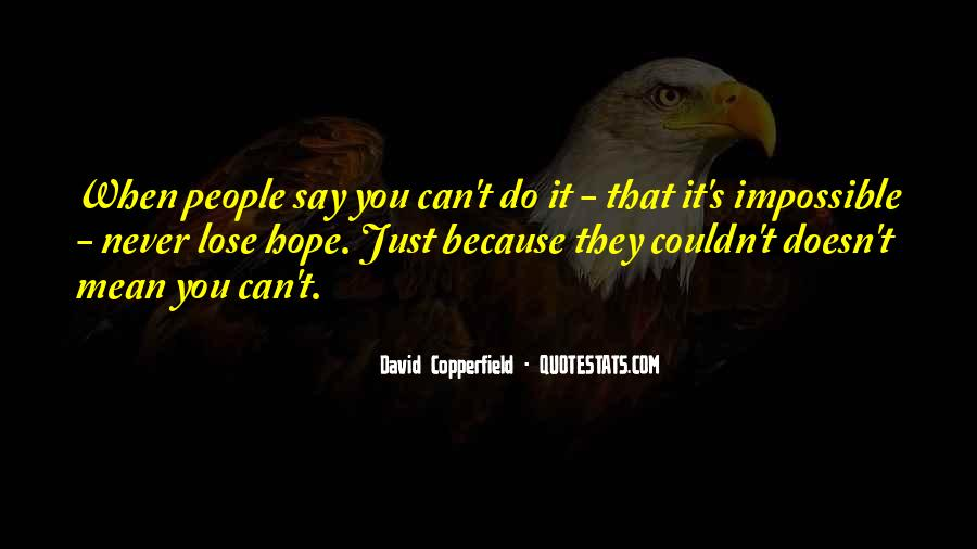 Copperfield Quotes #1292038