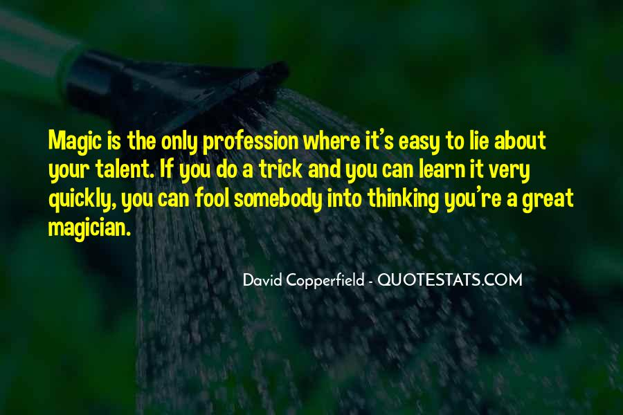 Copperfield Quotes #1420102