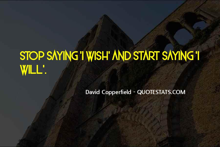 Copperfield Quotes #1482492