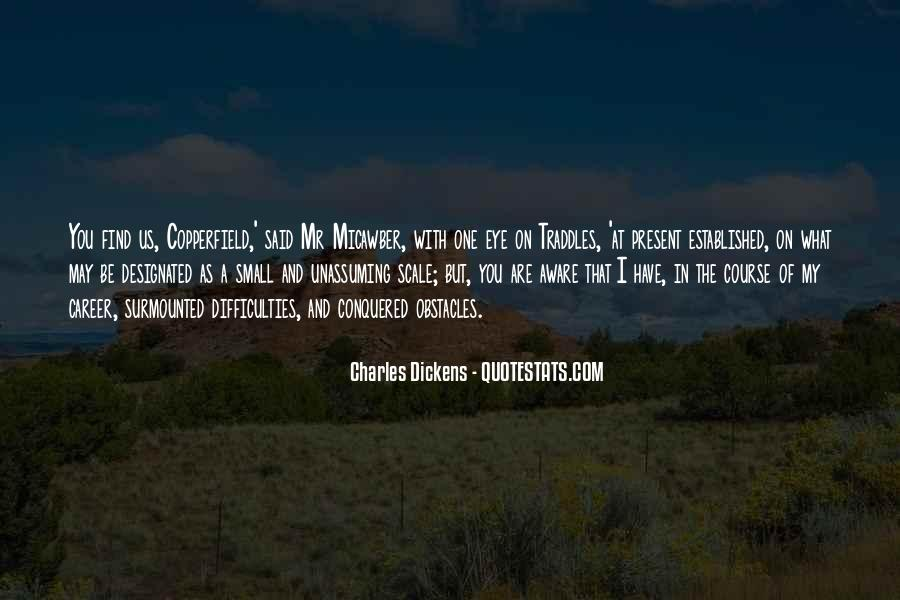 Copperfield Quotes #1596707
