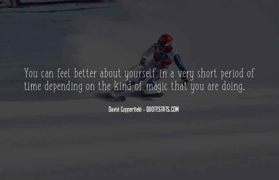 Copperfield Quotes #1603481