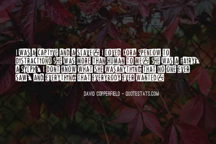 Copperfield Quotes #1702483