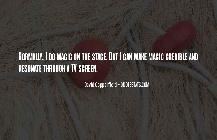 Copperfield Quotes #1811617