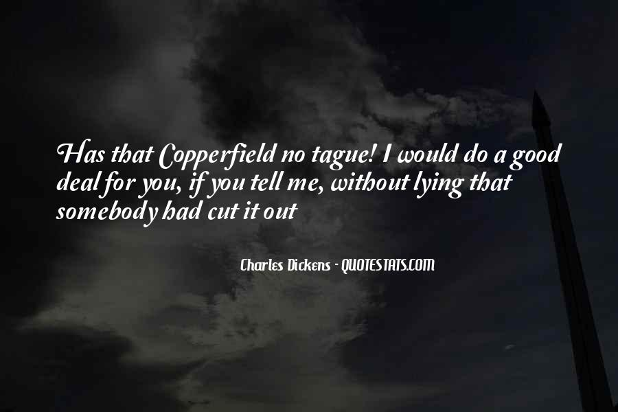 Copperfield Quotes #1851985