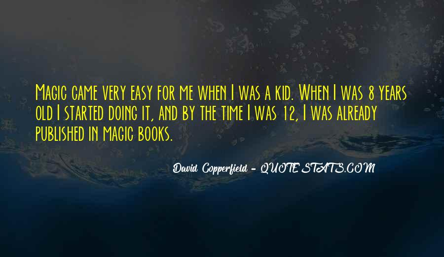 Copperfield Quotes #352872