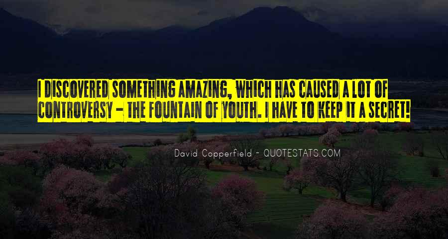 Copperfield Quotes #762520