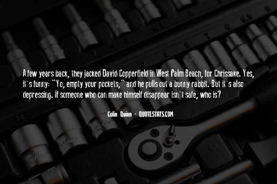 Copperfield Quotes #971103