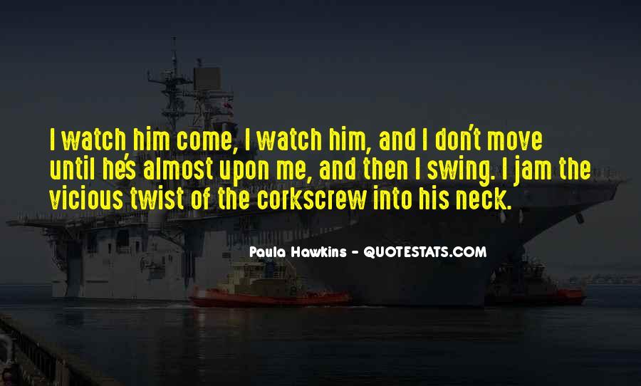 Corkscrew Quotes #134599