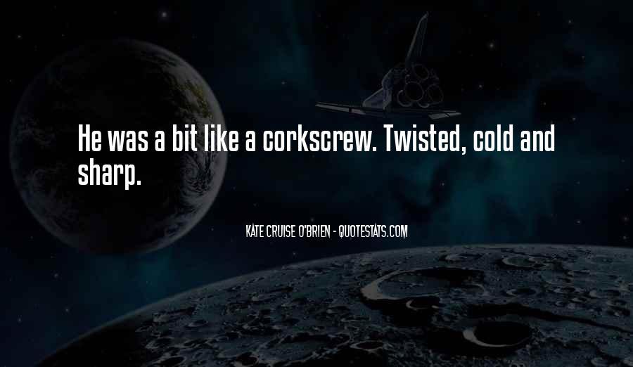 Corkscrew Quotes #641608