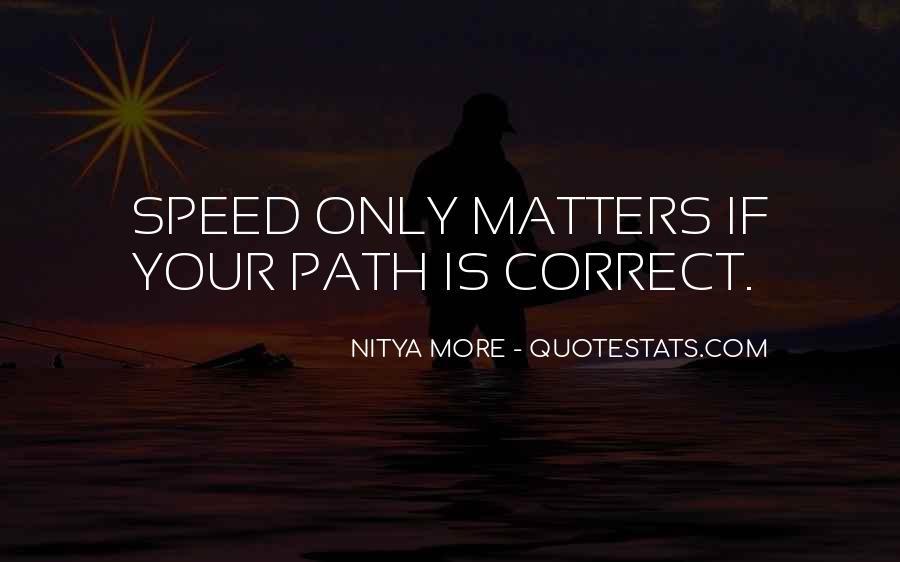 Correct Path Quotes #534384