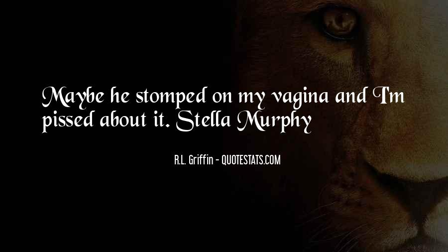 Quotes About Vagina #371662