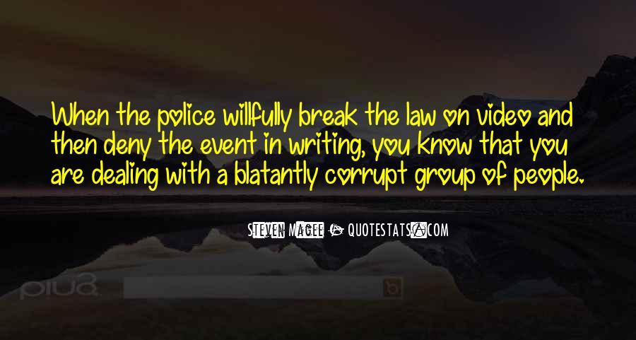 Corrupt Police Quotes #606530