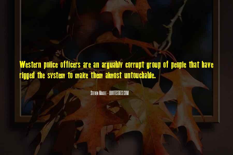 Corrupt Police Quotes #762280