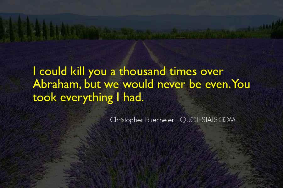 Could Never Hate You Quotes #1064176