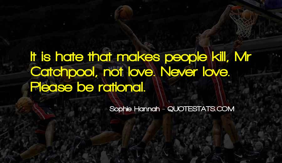 Could Never Hate You Quotes #108940
