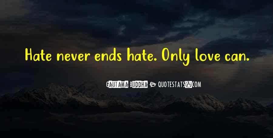 Could Never Hate You Quotes #110510