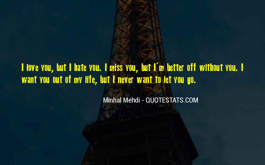 Could Never Hate You Quotes #123236