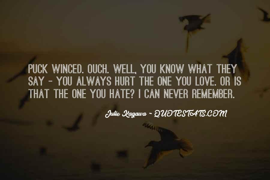 Could Never Hate You Quotes #150163
