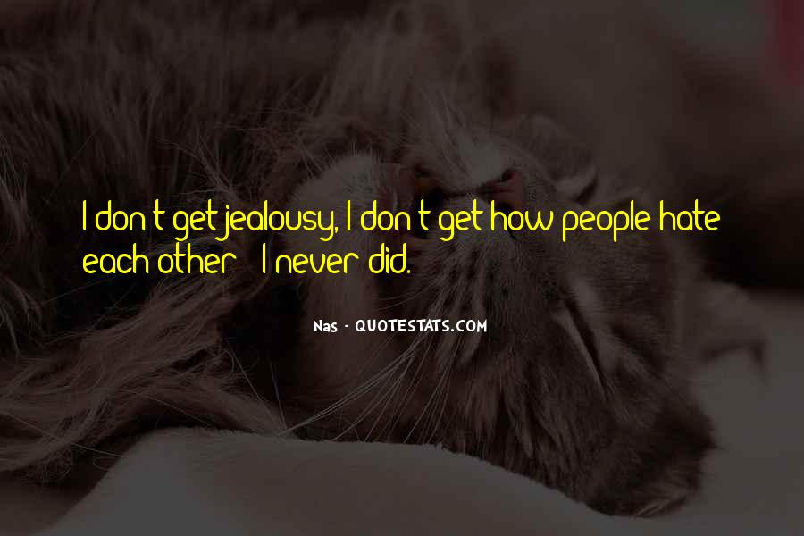 Could Never Hate You Quotes #153730