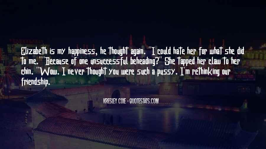Could Never Hate You Quotes #652625