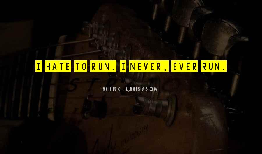 Could Never Hate You Quotes #70000