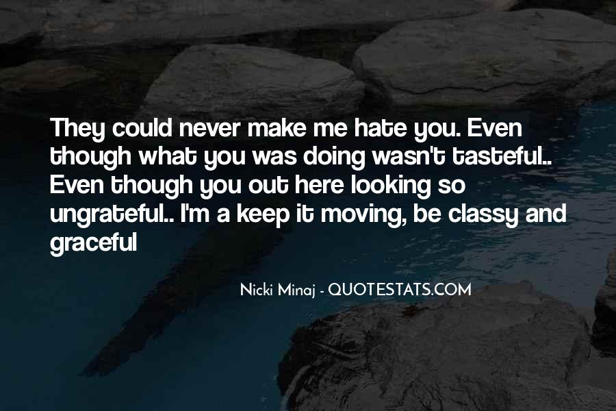Could Never Hate You Quotes #949797
