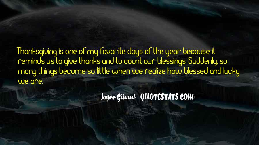 Count Your Blessings Thanksgiving Quotes #858910