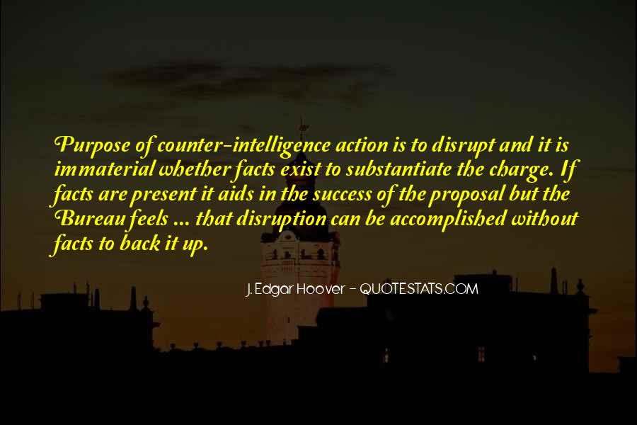 Counter Intelligence Quotes #6564