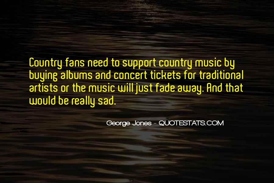 Country Concert Quotes #1721427