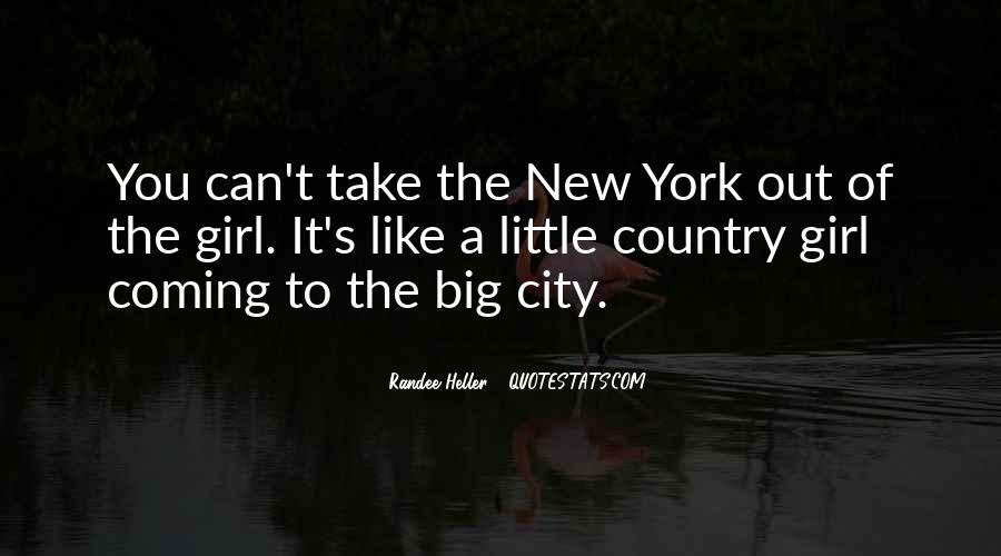 Country Girl Vs City Girl Quotes #124166