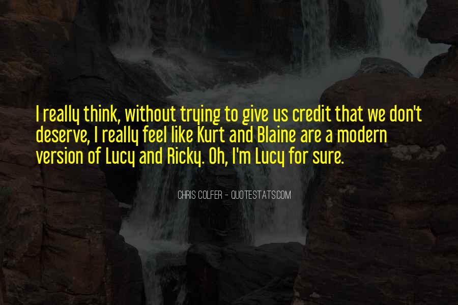 Quotes About Kurt Blaine #267954